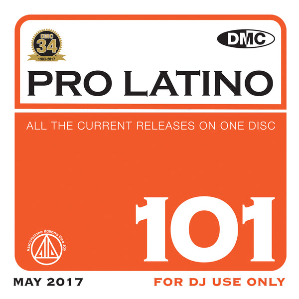 DMC Pro Latino 101 - Essential Global, European & Latin Flavoured Hits - May 2017 release