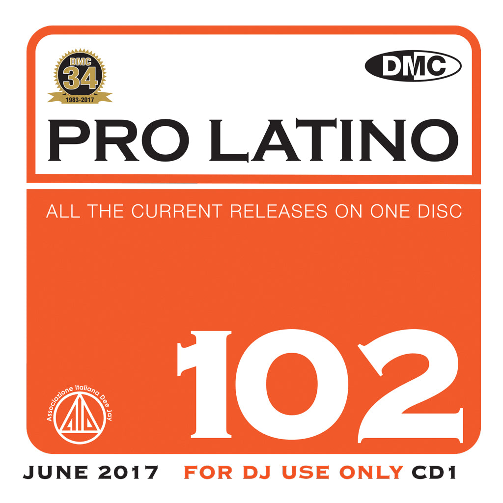 Pro Latino 102  Essential Global, European & Latin Flavoured Hits – Bonus 2 x cd special issue!