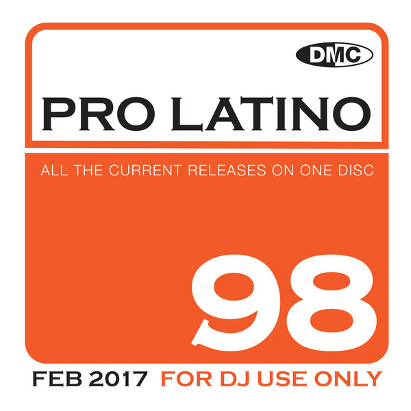 PRO LATINO 98 -  Essential Global, European & Latin Flavoured Hits - February 2017 release