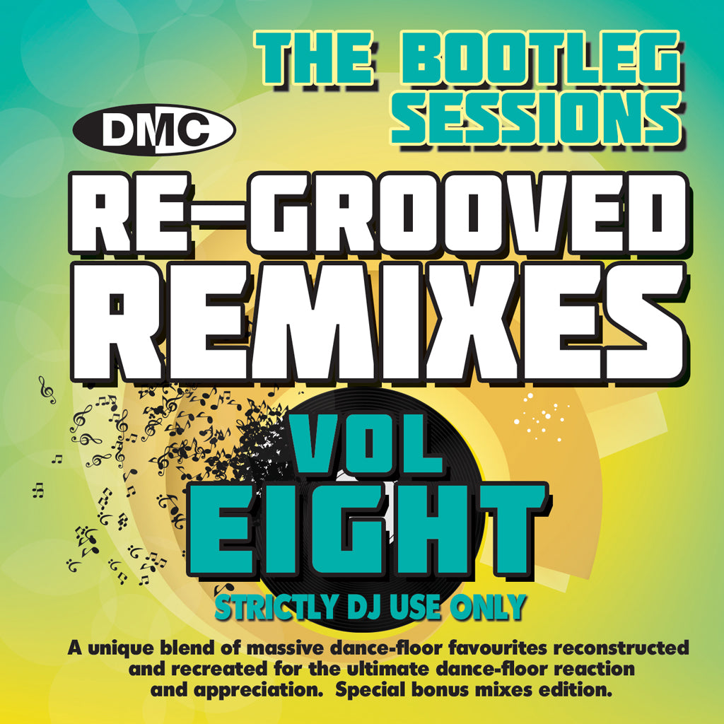 DMC Re-Grooved Remixes #8 - (The Bootleg Sessions - All remixes by DJ Ivan Santana) Un-mixed