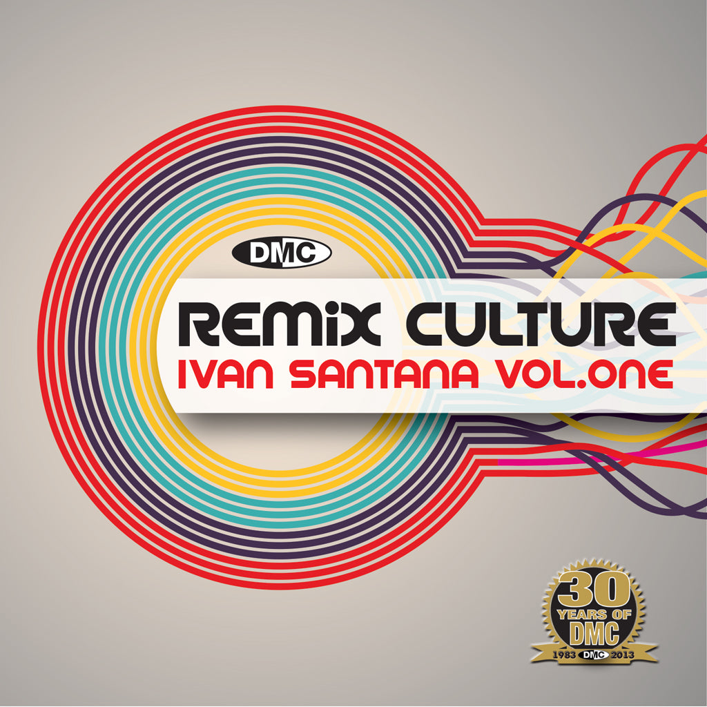 DMC Remix Culture - Ivan Santana Vol 1 - New Release
