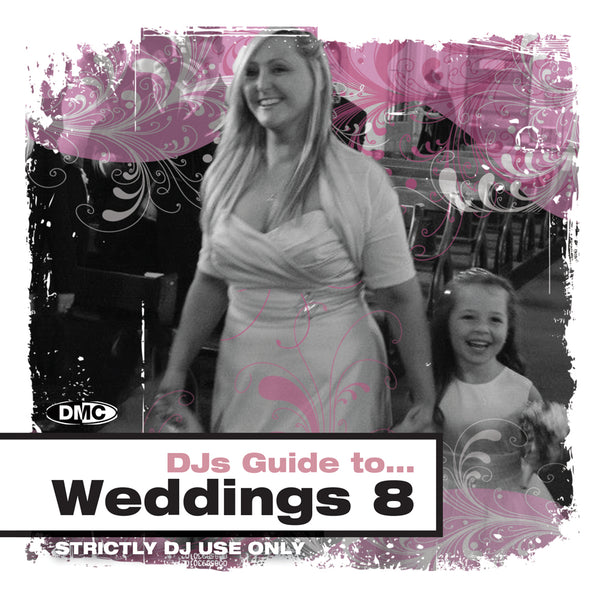 DMC DJs Guide to Weddings 8 - New release