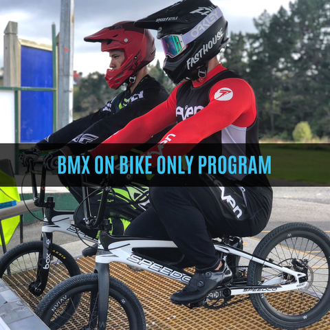 BMX On Bike Only Program