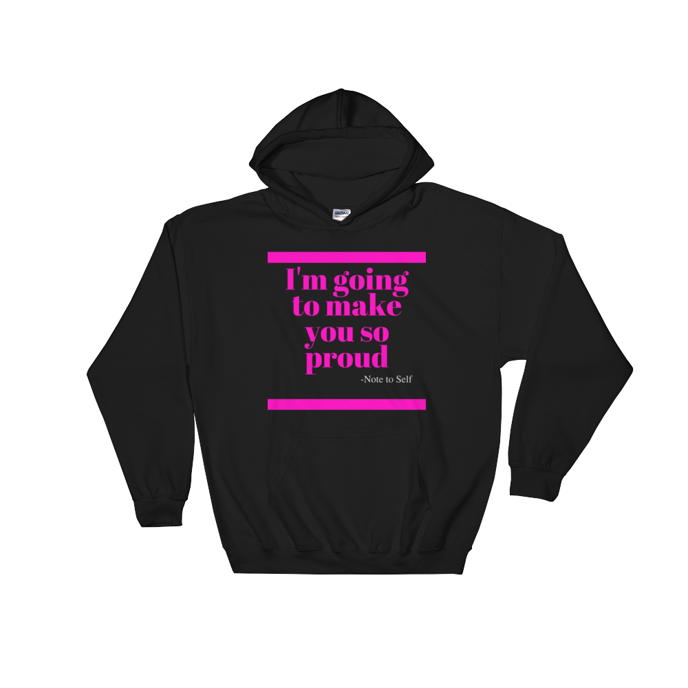Note to Self Hooded Sweatshirt