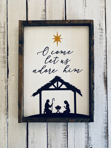 Let Us Adore Him Wood Sign - Christmas