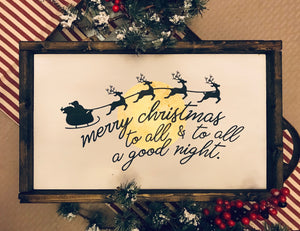 Santa: And to All a Good Night Wood Sign - Christmas