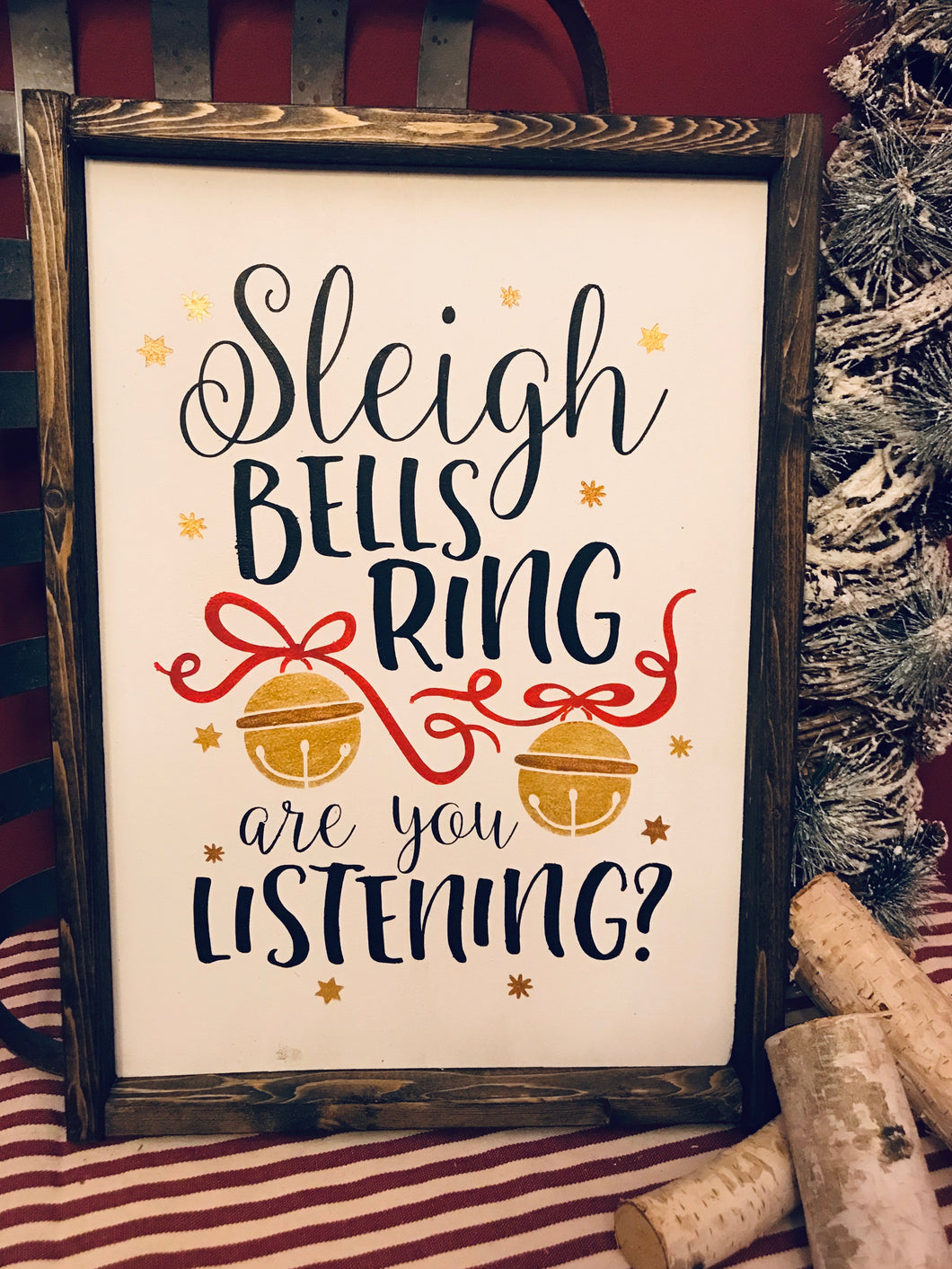 Sleigh Bells Ring Wood Sign - Christmas
