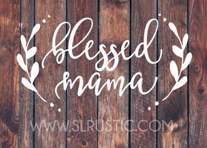 Blessed Mama decal, mom decal, mom gift, mother gift,  yeti cooler decal, laptop decal, car decal