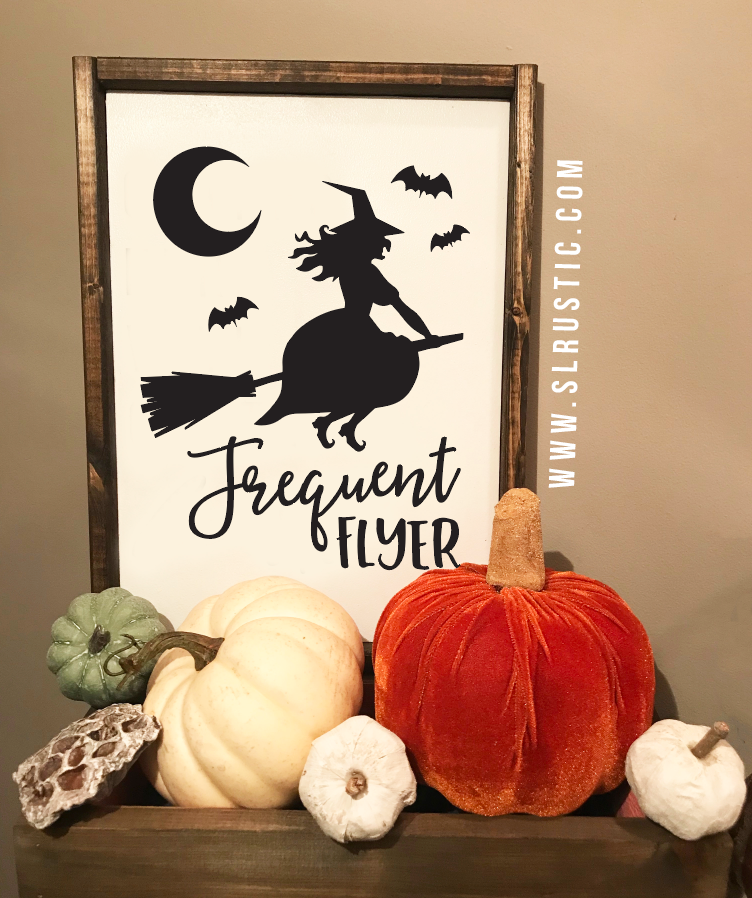 Frequent Flyer Witch wood sign - Halloween