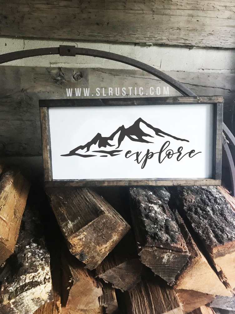 Explore wood sign - Mountains