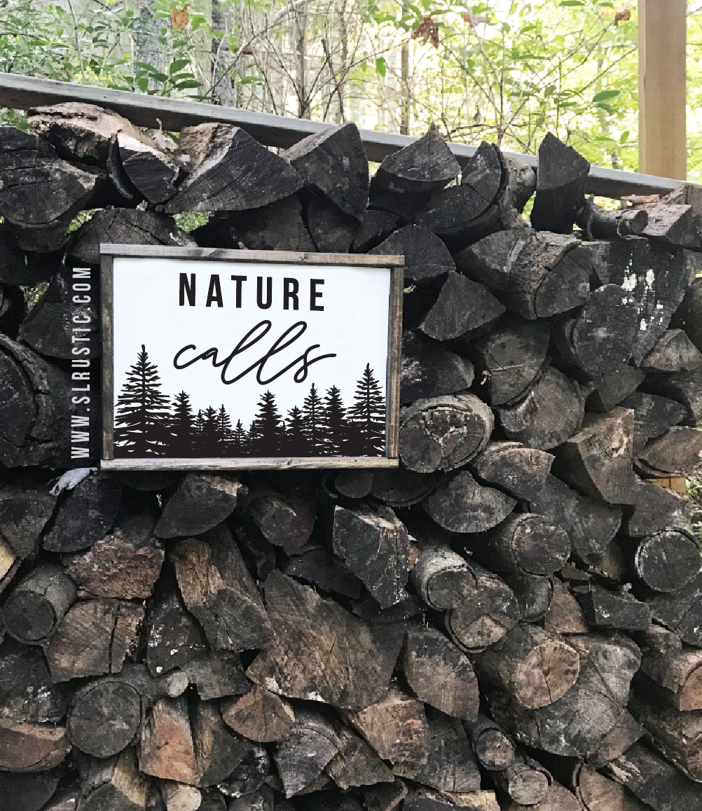 Nature Calls wood sign - Outdoors