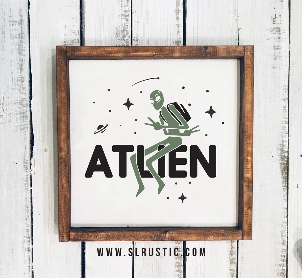 ATLien Alien wood sign - Atlanta