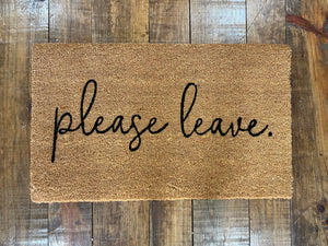 Please Leave Door Mat