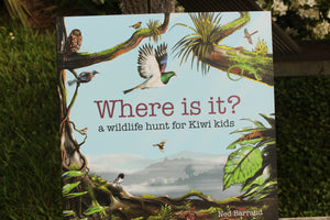 Where Is It? A wildlife hunt for kiwi kids by Ned Barraud