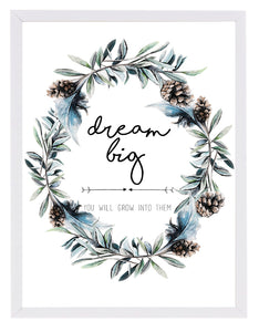 'dream big' poster print