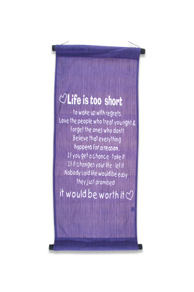 Life Is Too Short Banner