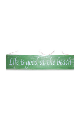 Life is Good Beach Sign