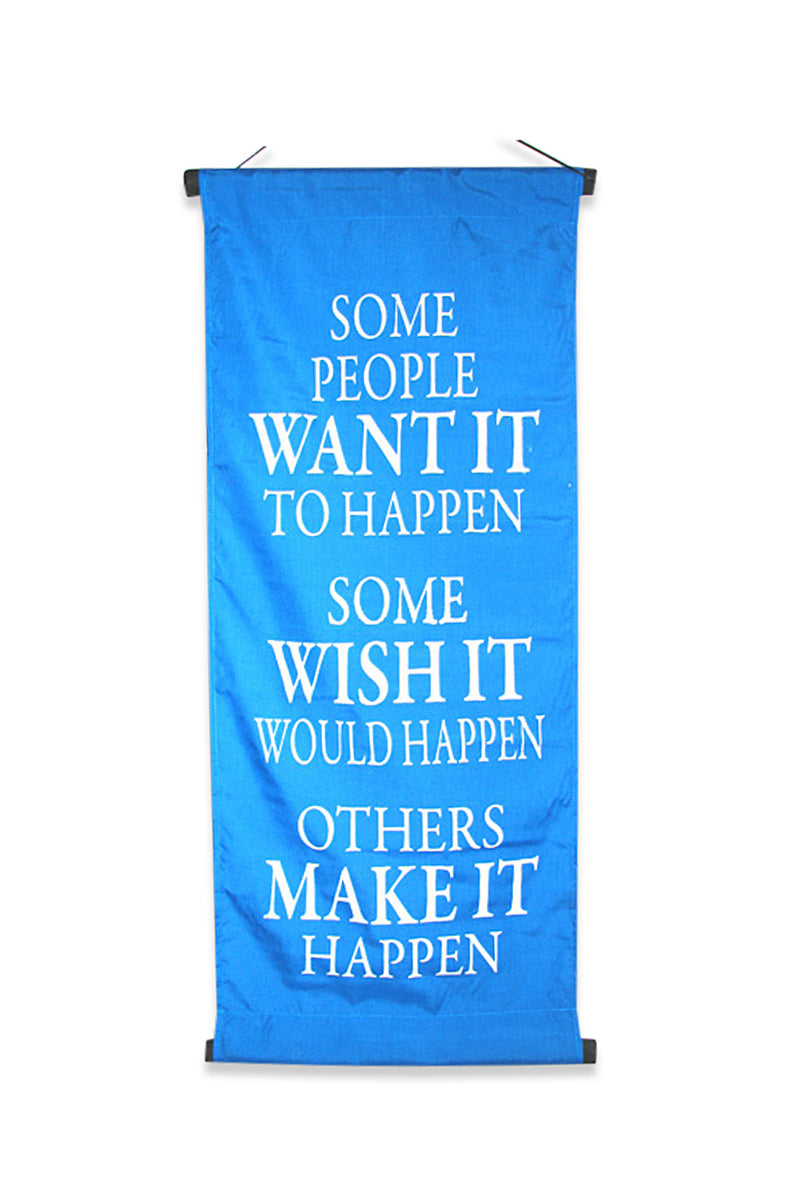 Turquoise Some People Make It Happen Banner