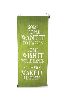Olive Green Some People Make It Happen Banner