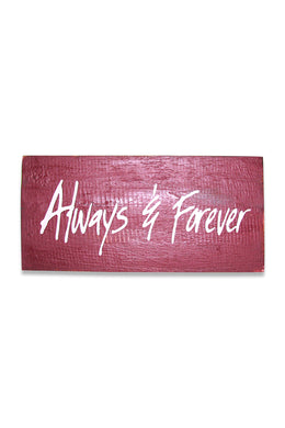 Always & Forever Sign