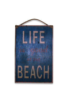 Good Beach Life Sign