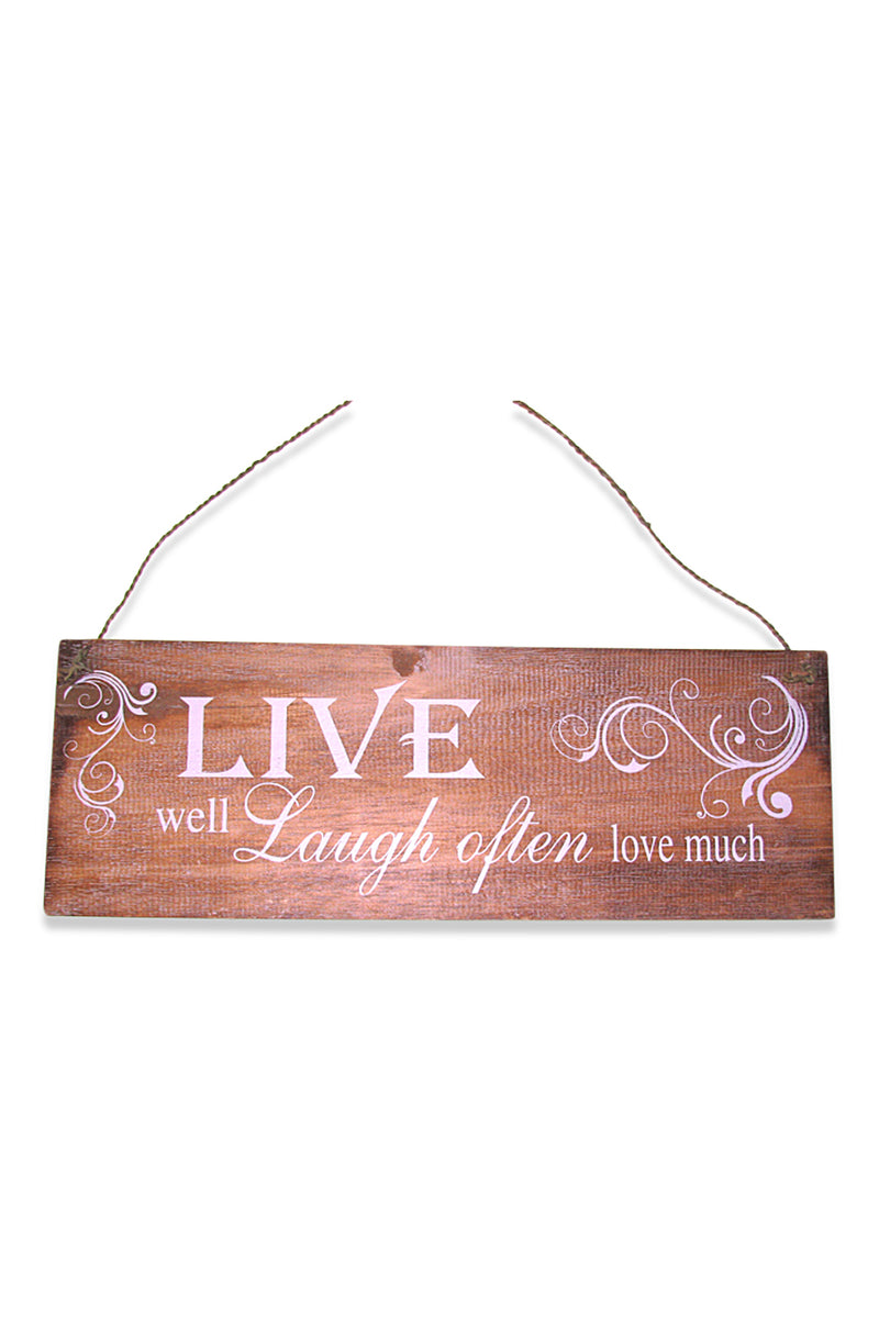 Live Well Laugh Often Love Much Wall Plaque