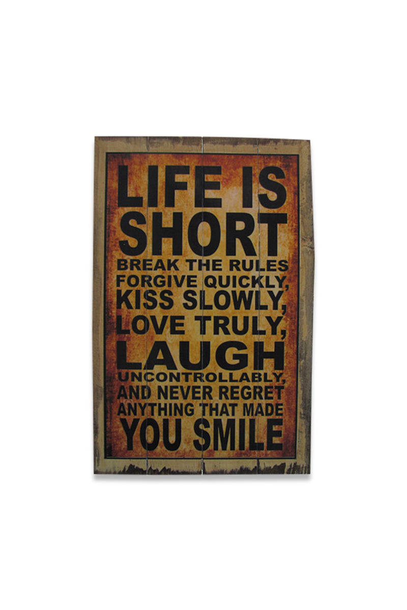 Life is Too Short Wall Plaque
