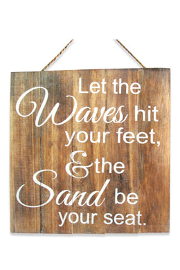 Let the Waves Wall Plaque