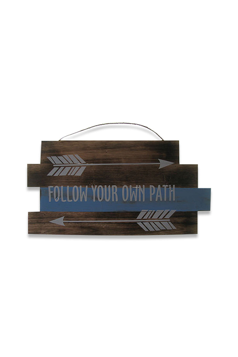 Follow Your Own Path Wall Plaque