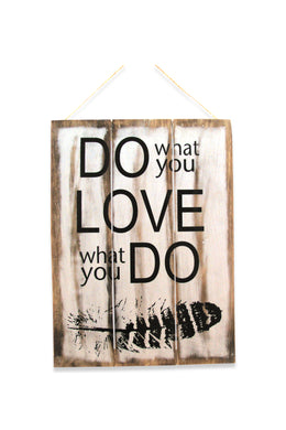Do What You Love Wall Plaque