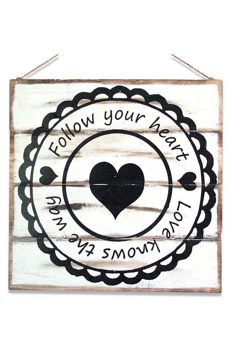 Follow Your Heart Wall Plaque