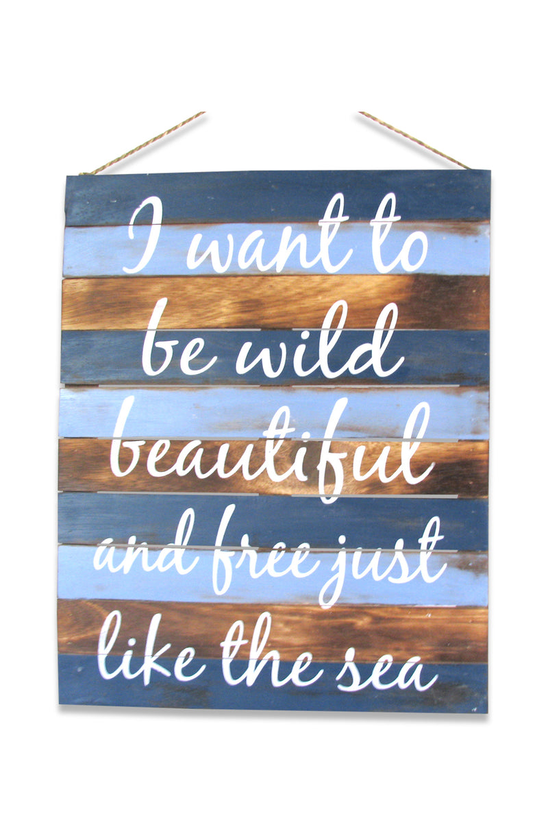 Be Wild Wall Plaque