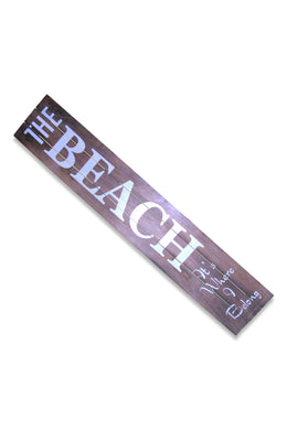 Beach Where I Belong Sign