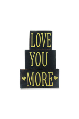 Love You More Blocks Sign