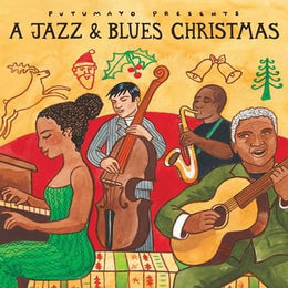A Jazz And Blues Christmas By Putumayo