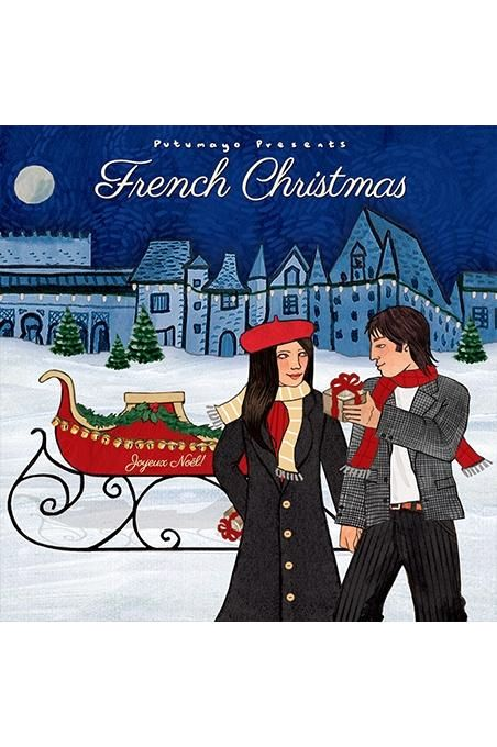 French Christmas By Putumayo | Tuggl
