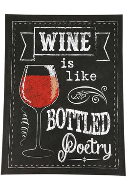 Wine Is Poetry Sign