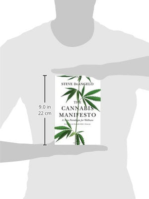 The Cannabis Manifesto: A New Paradigm for Wellness - Phytorite