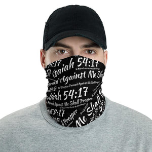 No Weapon Formed Against Me...Neck Gaiter