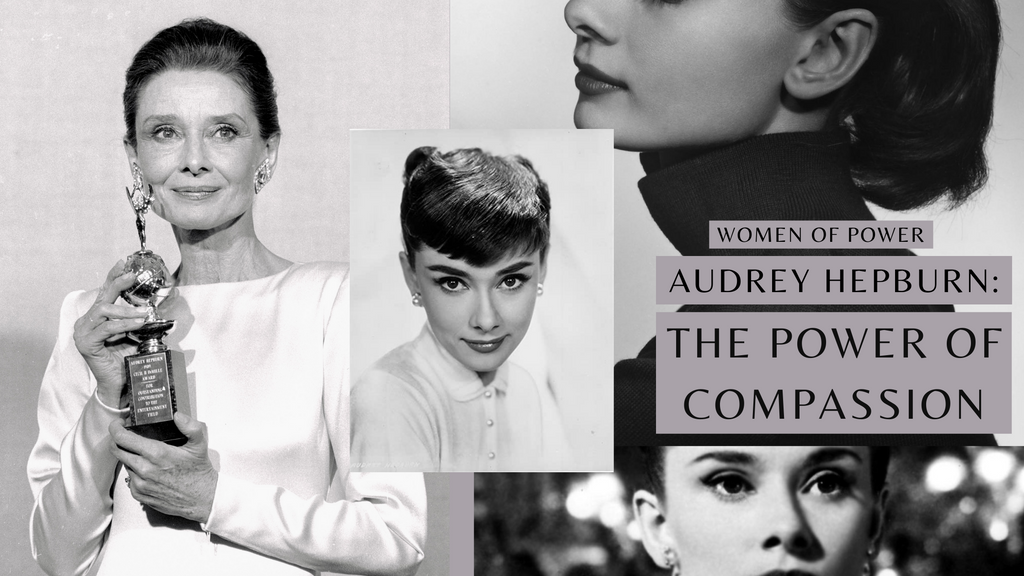 Audrey Hepburn: The Power of Compassion