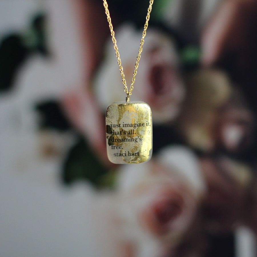 Staci Hart Dreaming's Free Quartz Quote Necklace