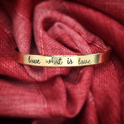 Love What Is Love Cuff Bracelet