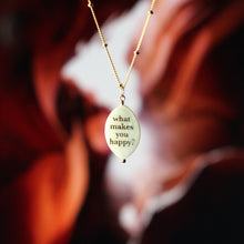 Kandi Steiner What Makes You Happy Quote Necklace