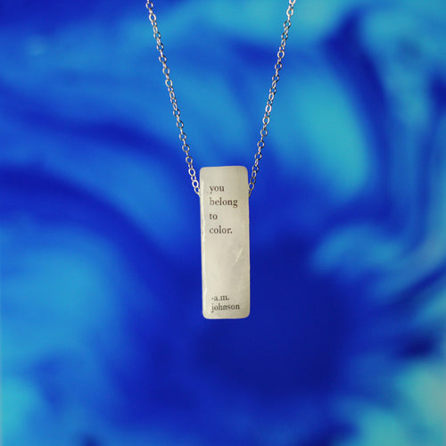 A.M. Johnson You Belong to Color Quote Necklace