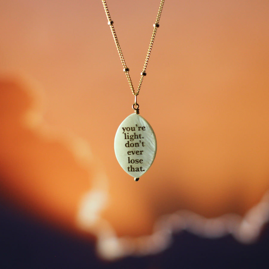 Kandi Steiner You're Light Quote Necklace