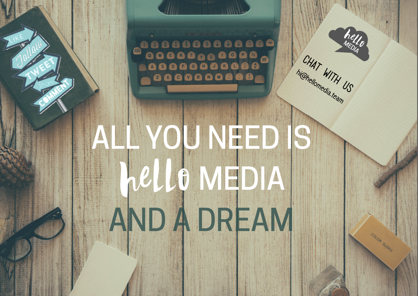 All you need is hello media and a dream to help your business grow