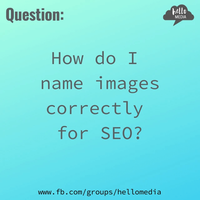 Hello Media Question of the Day SEO Name Images Blog