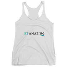 Women's BE AMAZING tank top