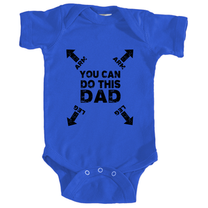 Dad You Can Do This Instructions Onesie in Royal Blue