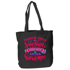 March Girls Are Sunshine Mixed With a Little Hurricane Vintage Design Look Black Tote Bag